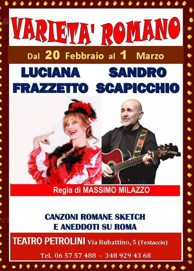 VARIETÀ ROMANO di e con LUCIANA FRAZZETTO & SANDRO SCAPICCHIO –  Regia MASSIMO MILAZZO