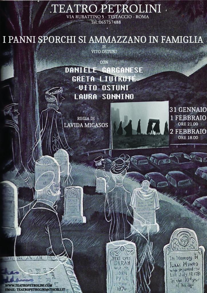 I PANNI SPORCHI SI LAVANO IN FAMIGLIA – Regia di Lavida Migasos , testo di Vito Ostuni