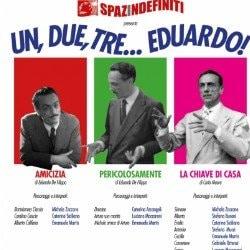 Un, due , tre... Eduardo - dal 11 al 13 ottobre