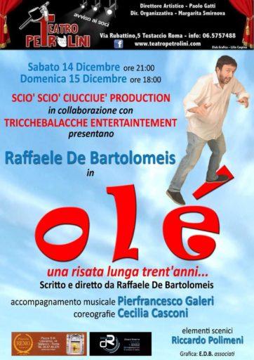 OLE' di e con Raffaele De Bartolomeis
