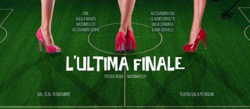 L'ULTIMA FINALE scritto e diretto da Massimo Izzo