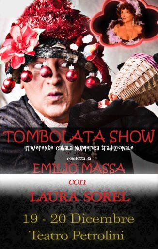 """""""TOMBOLATA SHOW"""" uno spettacolo di Emilio Massa e con Laura Sorel"""