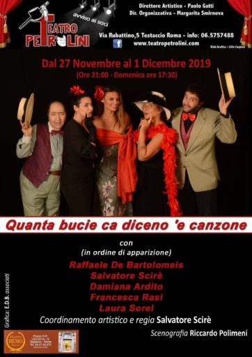 QUANTA BUCIE CA DICENO 'E CANZONE scritto e diretto da Salvatore Scirè