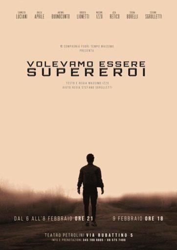VOLEVAMO ESSERE SUPEREROI scritto e diretto da Massimo Izzo