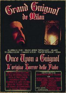 Once upon a Guignol - Grand Guignol de Milan