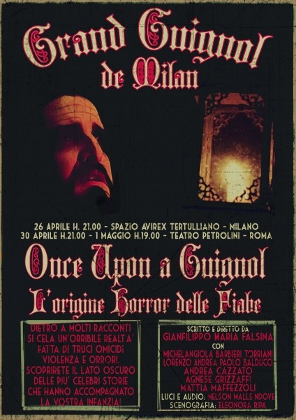 Once upon a Guignol - Grand Guignol de Milan